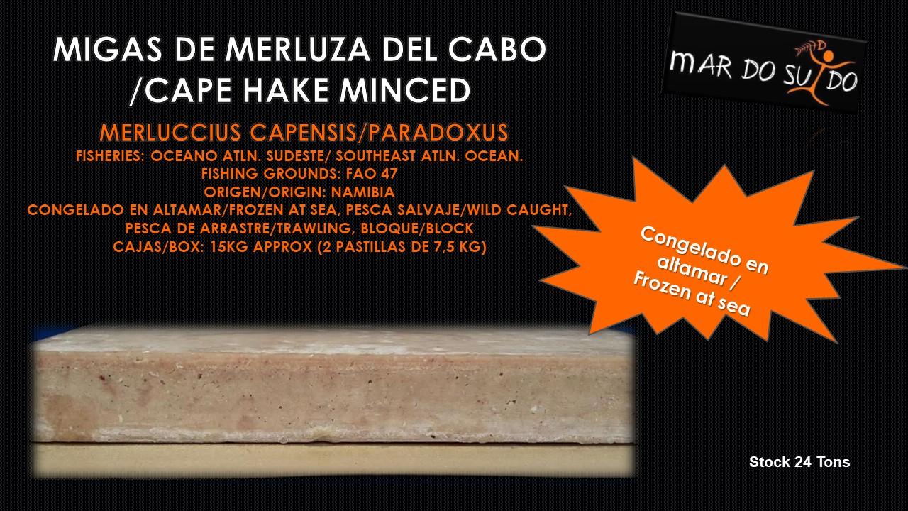 Oferta de Migas de Merluza del Cabo / Cape Hake Minced Offer